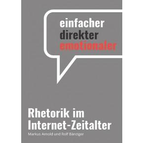 Rhetorik im Internet-Zeitalter (3. Auflage 2019)