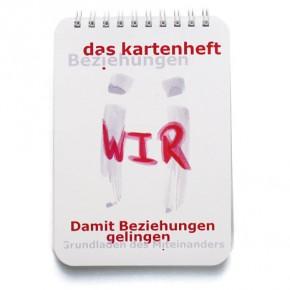 das kartenheft - «Damit Beziehungen gelingen ' Grundlagen des Miteinanders» (Pour des relations réussies : les bases de la cohabitation)
